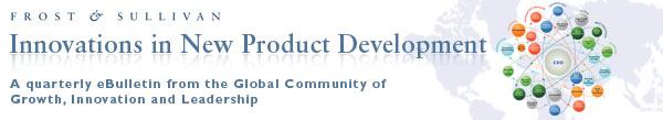 Frost & Sullivan's Innovations in New Product Development eBulletin